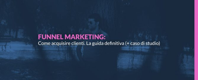 Come-acquisire-clienti-con-il-funnel-marketing